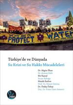 Türkiye'de ve Dünyada Su Krizi ve Su Hakkı Mücadeleleri
